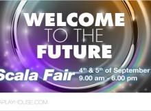 Scala Fair Welcome to the Future Promo